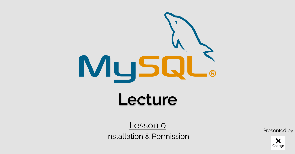 【講座整理】 MySQL | Lesson 0: Installation & Permission